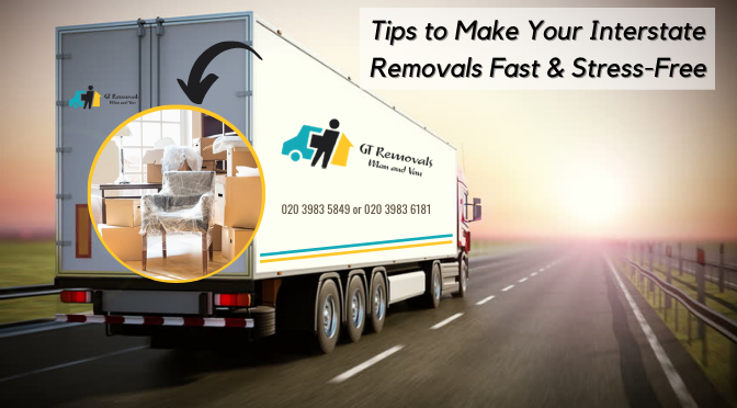 Expert-Approved Tips to Make Your Interstate Removals Fast & Stress-Free